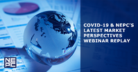 COVID19 NEPCs Latest Market Perspectives Replay